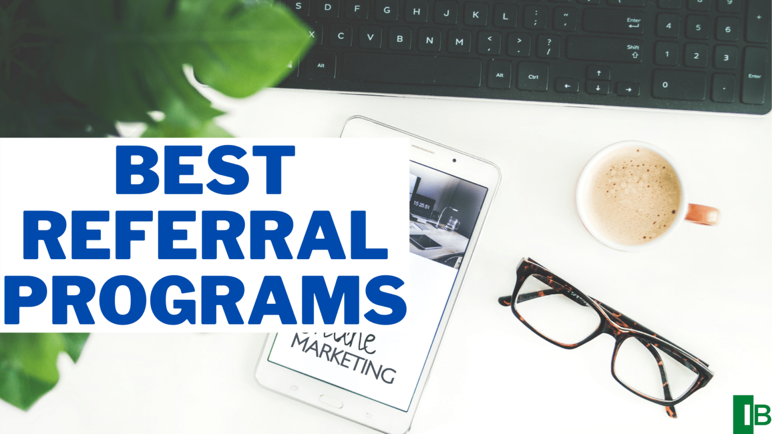 10 Best Referral Programs To Make Money In 2021 - Income ...